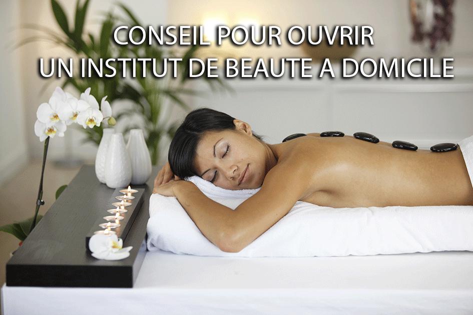 Ouvrir un institut de beauté à domicile